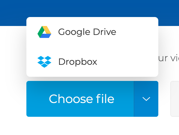 Upload a video for trimming from Dropbox or Google Drive