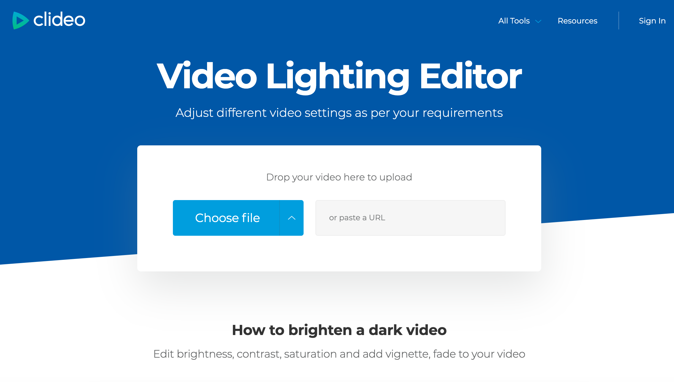 Upload a video file you want to brighten