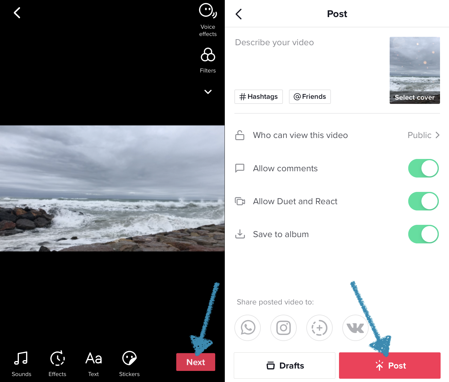 Post the recorded and edited video on TikTok